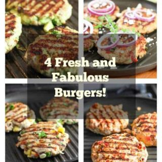 4 Fresh and Fabulous Burgers!