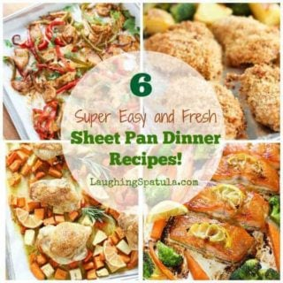 6 Easy and Fresh Sheet Pan Dinners!
