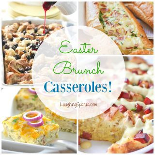 Easter Brunch Casseroles!