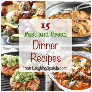 15 Fast and Fresh Dinner Recipes