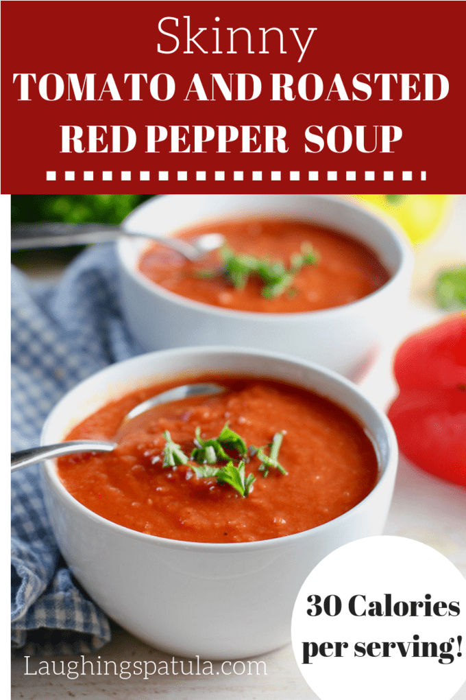 This Skinny Tomato and Roasted Red Pepper Soup clocks in at only 30 calories a serving and takes only 30 minutes to make!#whole30soup #tomatosoup #healthysoup