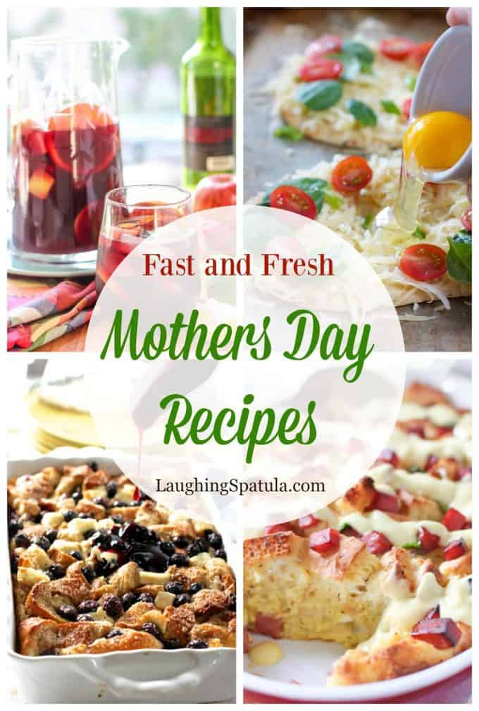Fast and Fresh Mothers Day recipe collage