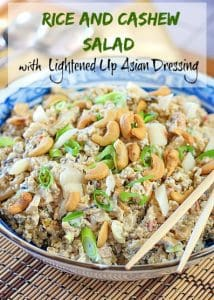 Rice and Cashew Salad with Lightened Up Asian Dressing
