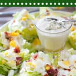 Wedge Salad for a crowd
