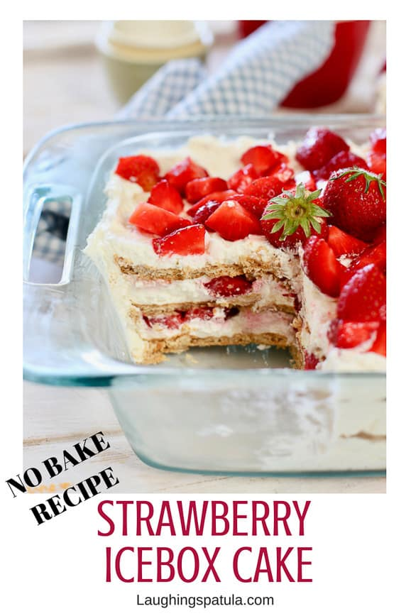 This fresh and easy to make Strawberry Icebox Cake will quickly become a family favorite!  Only five ingredients in this delicoius NO BAKE Cake! #easysummerdessert #dessertforacrowd #strawberryrecipes #nobakecake