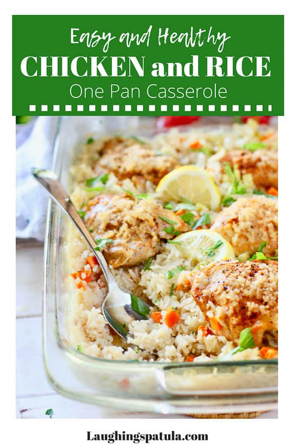 This Easy and Healthy Oven Baked Chicken and Rice will quickly become a family favorite.  WIth no canned soup, just fresh ingredients! #healthychickenandrice #easychickenandrice #chickenandricecasserole #one pan chicken #bakedchicken #chickenthighrecipes